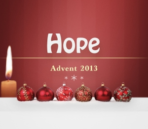 Advent 2013 Hope