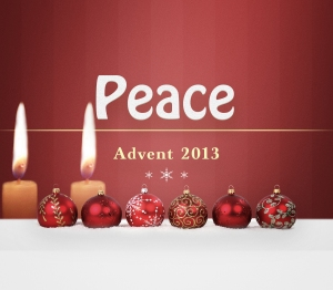 Advent 2013 Peace