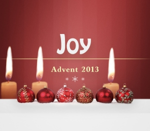 Advent 2013 Joy