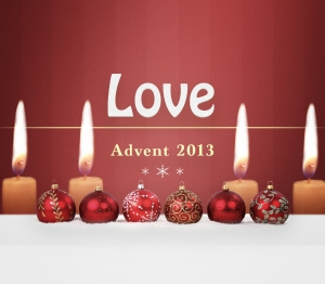 Advent 2013 Love