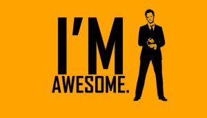 im awesome